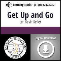 Get Up and Go (TTBB) (arr. Keller) - Digital Learning Tracks - for 212302