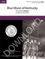 Blue Moon of Kentucky (TTBB) (arr. Dale) - Download
