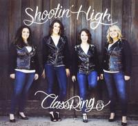ClassRing - Shootin' High