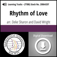 Rhythm of Love (TTBB) (arr. Sharon & Wright) - Digital Learning Tracks - for 208681