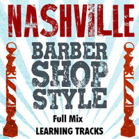 Nashville Barbershop Style (Full Mix) - Digital Learning Tracks for 210616