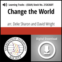Change the World (SSAA) (arr. Sharon & Wright) - Digital Learning Tracks - for 211300