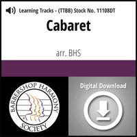 Cabaret (TTBB) (arr. BHS) - Digital Learning Tracks for 7392
