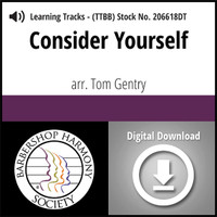 Consider Yourself (TTBB) (arr. Gentry) - Digital Learning Tracks for 206615