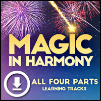Magic in Harmony (All 4 Parts) - Digital Learning Tracks - for 212660