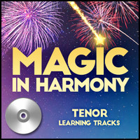 Magic in Harmony (Tenor) - CD Learning Tracks for 212660