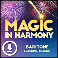 Magic in Harmony (Baritone) - Digital Learning Tracks for 212660