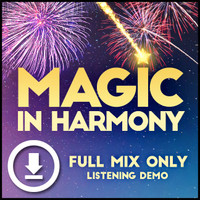 Magic in Harmony (Full Mix Only) - Digital Listening Demo for 212660