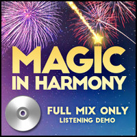 Magic in Harmony (Full Mix Only) - Listening CD for 212660