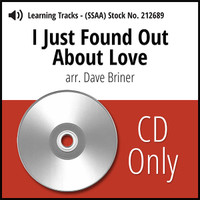 I Just Found out About Love (SSAA) (arr. Briner) - CD Learning Tracks for 212619