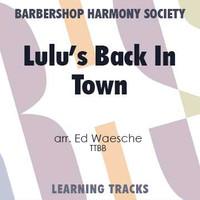 Lulu's Back In Town (TTBB) (arr. Waesche) - CD Learning Tracks for 7312