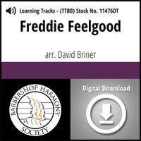 Freddie Feelgood (TTBB) (arr. Briner) - Digital Learning Tracks for 8640