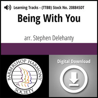 Being with You (TTBB) (arr. Delehanty)- Digital Learning Tracks for 206859