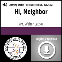 Hi, Neighbor (TTBB) (arr. Latzko) - Digital Learning Tracks for 205254