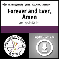 Forever and Ever, Amen (TTBB) (arr. Keller) - Digital Learning Tracks
