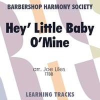 Hey, Little Baby O'Mine (TTBB) (arr. Liles) - Digital Learning Tracks for 8623