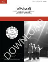 Witchcraft (SSAA) (arr. Briner) - Download