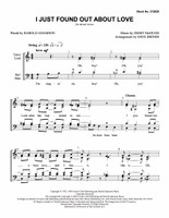 I Just Found out About Love (SATB) (arr. Briner)