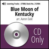Blue Moon of Kentucky (TTBB) (arr. Dale) - CD Learning Tracks for 212109