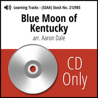 Blue Moon of Kentucky (SSAA) (arr. Dale) - CD Learning Tracks for 212484