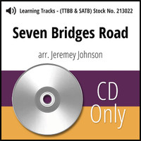 Seven Bridges Road (TTBB & SATB) (arr. Johnson) - CD Learning Tracks for 213021 & 213023