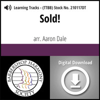 Sold! (TTBB) (arr. Dale) - Digital Learning Tracks for 210116