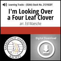 I'm Looking Over a Four Leaf Clover (SSAA) (arr. Waesche) - Digital Learning Tracks - for 212631
