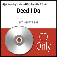 Deed I Do (SSAA) (arr. Dale) - CD Learning Tracks for 212490