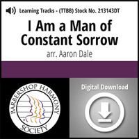 I Am a Man of Constant Sorrow (TTBB) (arr. Dale) - Digital Learning Tracks for 213142