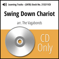Swing Down Chariot (SATB) (arr. The Vagabonds) - CD Learning Tracks for 213210