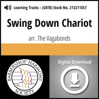 Swing Down Chariot (SATB) (arr. The Vagabonds) - Digital Learning Tracks for 213210