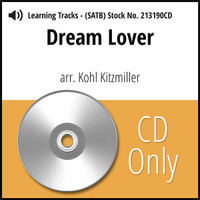 Dream Lover (SATB) (arr. Kitzmiller) - CD Learning Tracks for 213189