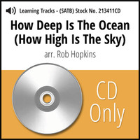 How Deep is the Ocean (How High is the Sky) (SATB) (arr. Hopkins) - CD Learning Tracks for 213410
