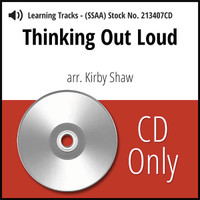 Thinking Out Loud (SSAA) (arr. Shaw) - CD Learning Tracks for 211357