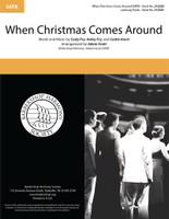 When Christmas Comes Around (SATB) (arr. Scott)