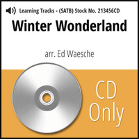 Winter Wonderland (SATB) (arr. Waesche) - CD Learning Tracks for 213455