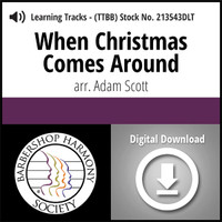 When Christmas Comes Around (TTBB) (arr. Scott) - Digital Learning Tracks - for 213218