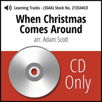 When Christmas Comes Around (SSAA) (arr. Scott) - CD Learning Tracks for 213219