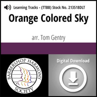 Orange Colored Sky (TTBB) (arr. Gentry) - Digital Learning Tracks for 213235