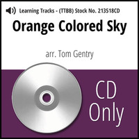 Orange Colored Sky (TTBB) (arr. Gentry) - CD Learning Tracks for 213235