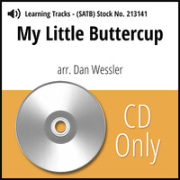 My Little Buttercup (SATB) (arr. Wessler) - CD Learning Tracks for 213140