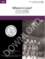 Where is Love? (TTBB) (arr. Cokeroft) - Download