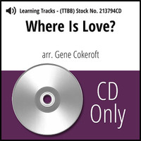 Where is Love? (TTBB) (arr. Cokeroft) - CD Learning Tracks for 213793