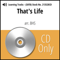 That's Life (SATB) (arr. BHS) - CD Learning Tracks for 213527