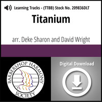 Titanium (TTBB) (arr. Sharon & Wright) - Digital Learning Tracks for 208487