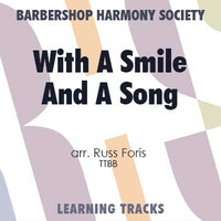With A Smile And A Song (TTBB) (arr. Foris) - Digital Learning Tracks for 7672