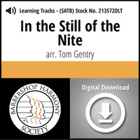In the Still of the Nite (SATB) (arr. Gentry) - Digital Learning Tracks for 213571