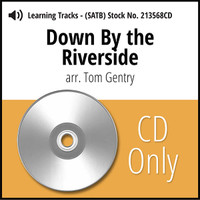 Down By the Riverside (SATB) (arr. Gentry) - CD Learning Tracks for 213567