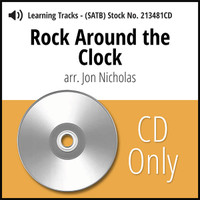 Rock Around the Clock (SATB) (arr. Nicholas) - CD Learning Tracks for 213480