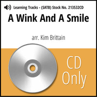 A Wink and a Smile (SATB) (arr. Brittain) - CD Learning Tracks for 213531